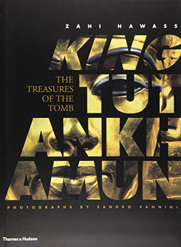 King Tutankhamun: The Treasures of the Tomb (0500051518) by Zahi Hawass