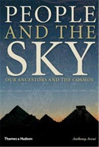9780500051528: People and the Sky: Our Ancestors and the Cosmos
