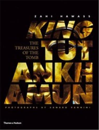9780500051542: King Tutankhamun: The Treasures of the Tomb