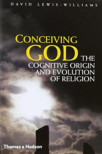 9780500051641: Conceiving God: The Cognitive Origin and Evolution of Religion