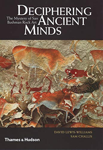 9780500051696: Deciphering Ancient Minds: The Mystery of San Bushman Rock Art
