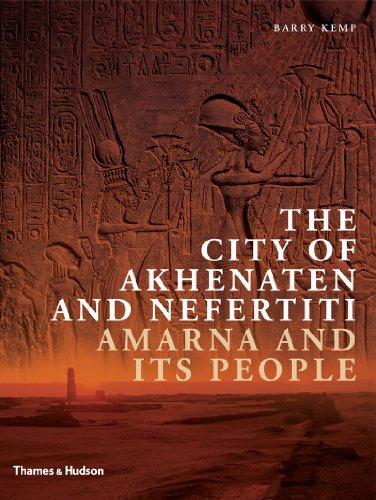 9780500051733: The City of Akhenaten and Nefertiti: Amarna and Its People (New Aspects of Antiquity)