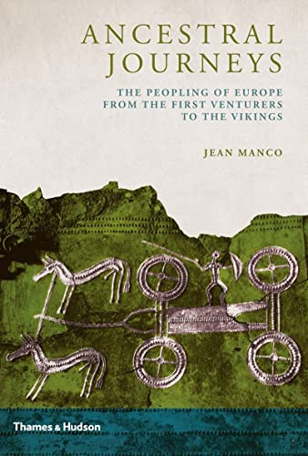 9780500051788: Ancestral Journeys: The Peopling of Europe from the First Venturers to the Vikings