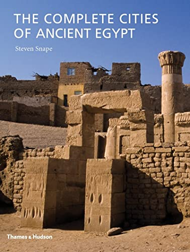 9780500051795: The Complete Cities of Ancient Egypt