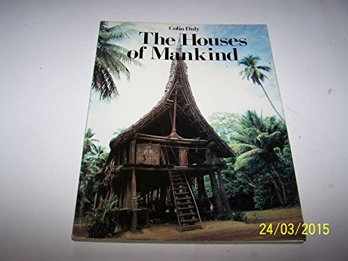 9780500060056: The Houses of Mankind (Tribal art)