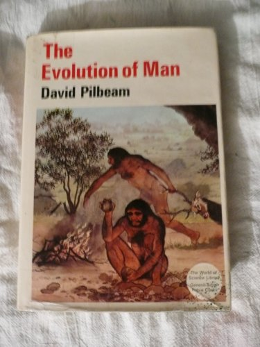 9780500080030: The Evolution of Man (The World of Science Library Series)