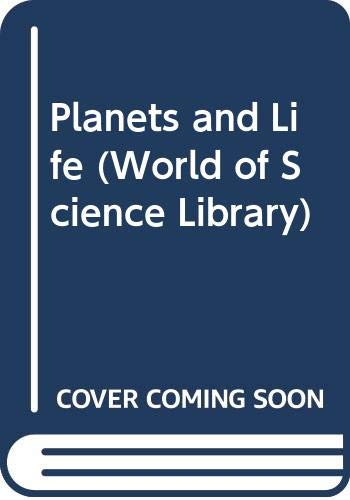 Planets and Life (World of Science Library)