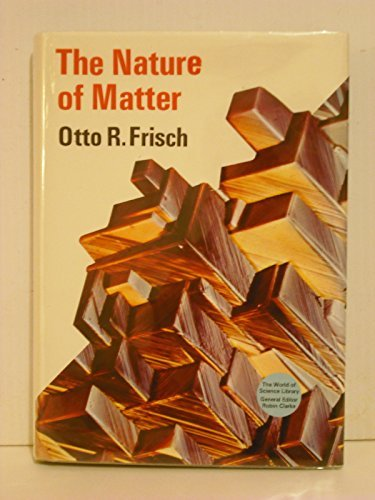 9780500080061: Nature of Matter (World of Science)