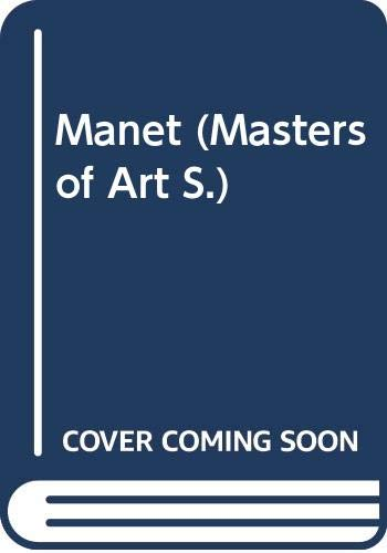 Manet (Masters of Art S.): Courthion, Pierre