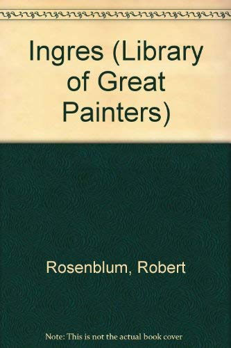 9780500090459: Ingres (Library of Great Painters)