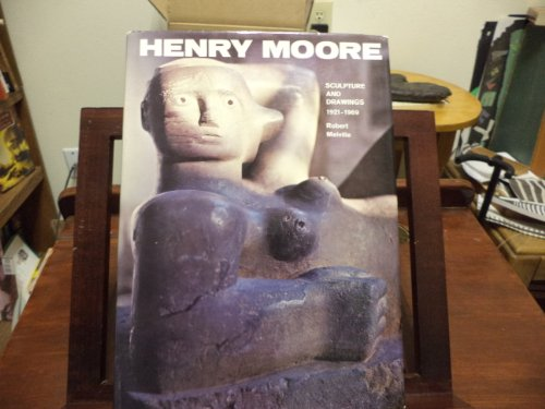 Henry Moore: sculpture and drawings 1921-1969
