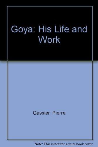 9780500090756: Goya: His Life and Work