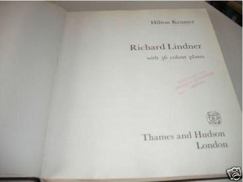 Richard Lindner (A Paul Bianchini book): Kramer, Hilton