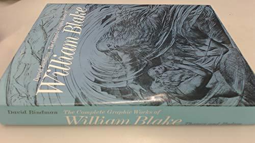 The Complete Graphic Works of William Blake: Blake, William; Bindman, David; Toomey, Deirdre