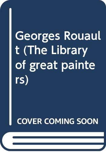 Georges Rouault (The Library of great painters) (0500091269) by Rouault, Georges