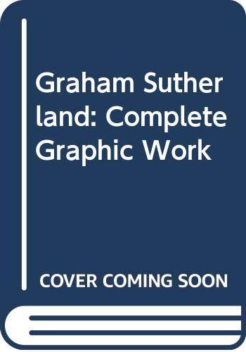 9780500091296: Graham Sutherland: Complete Graphic Work