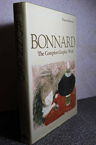 9780500091487: Bonnard the Complete Graphic Work (Hardcover)