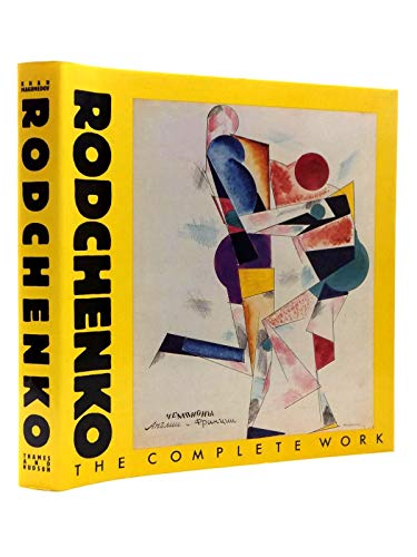 9780500091760: Rodchenko: The Complete Work