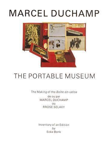 9780500091944: Marcel Duchamp: The Portable Museum: The Making of the Boîte-en-valise: The Portable Museum - An Inventory