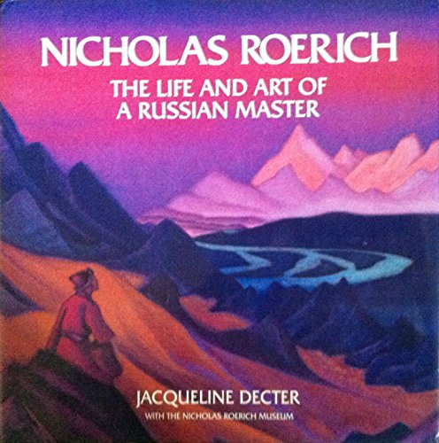 9780500092088: Nicholas Roerich The Life and Art of a Russian Master (Painters & sculptors)