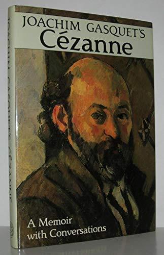 9780500092125: Joachim Gasquet's Cezanne: A Memoir With Conversations