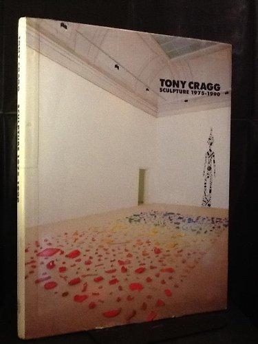 Tony Cragg: Sculpture 1975-1990: Schimmel, Paul