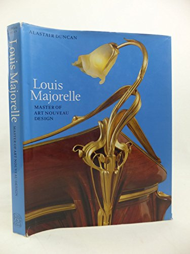 9780500092217: Louis Majorelle: Master of Art Nouveau Design