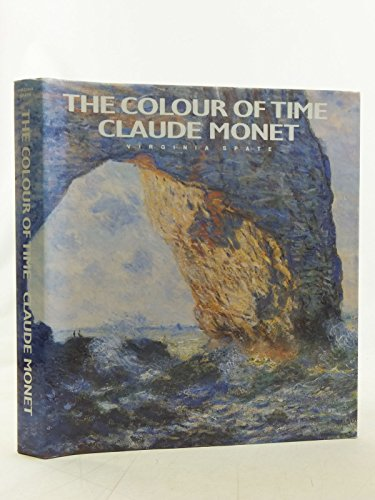 9780500092293: Monet. Colour of time: Life and Works of Claude Monet