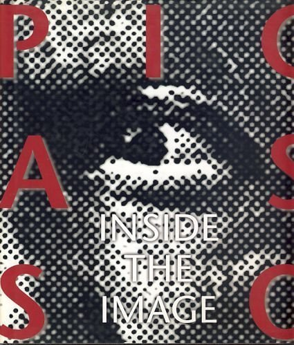 Picasso: Inside the Image : Prints from: Aldo Crommelynck,Karen Kleinfelder,Pablo