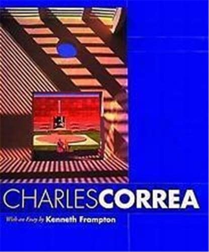 Charles Correa: Kenneth Frampton and Charles Correa