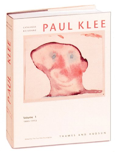 9780500092781: Paul Klee Catalogue Raisoneé Volume I: 1883-1912