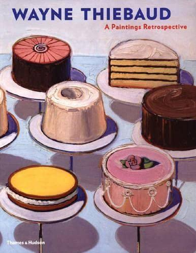 9780500092927: Wayne Thiebaud: A Paintings Retrospective