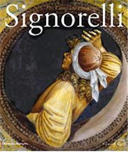 Luca Signorelli: The Complete Paintings (Hardback): Tom Henry, Laurence B. Kanter