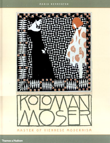 9780500093061: Koloman Moser: Master of Viennese Modernism
