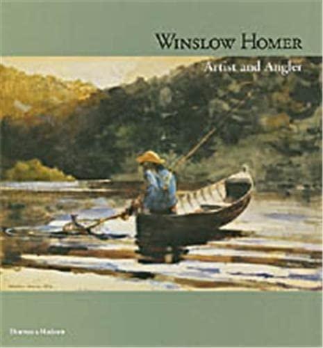 9780500093078: Winslow Homer: Artist and Angler