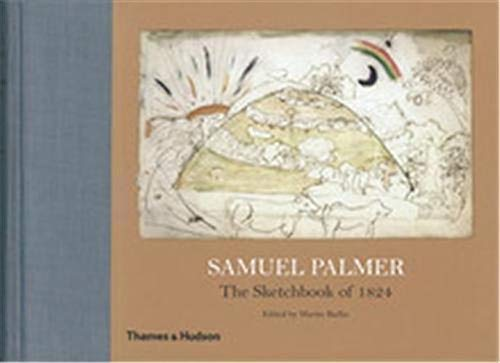 9780500093337: Samuel Palmer: The Sketchbook of 1824