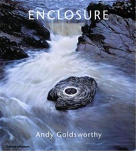 9780500093368: Enclosure: Andy Goldsworthy
