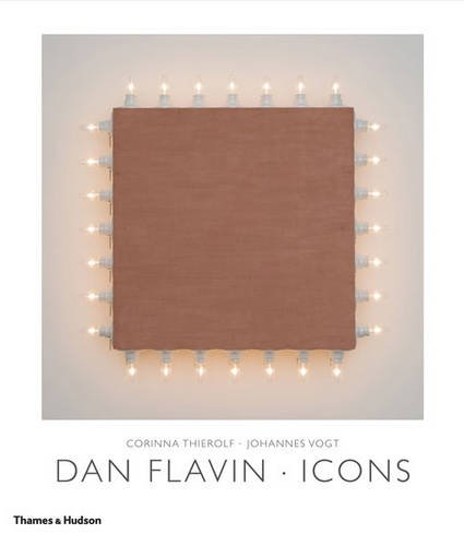 9780500093511: Dan Flavin: Icons