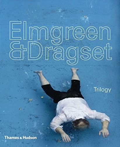 9780500093641: Elmgreen & Dragset - Trilogy /Anglais
