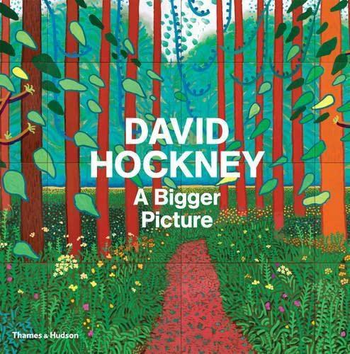 9780500093665: David Hockney: A Bigger Picture. Tim Barringer ... [Et Al.]