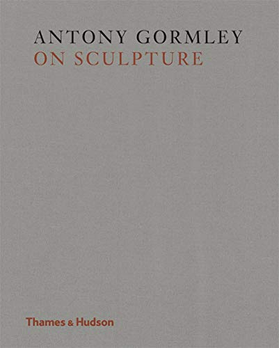 Gormley on Sculpture