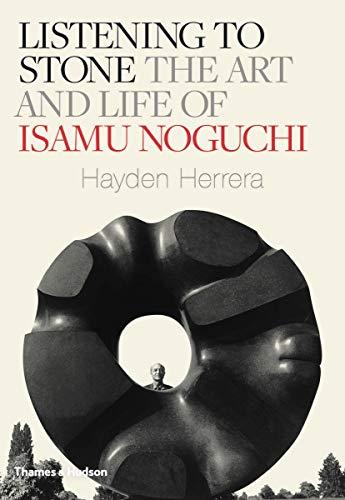 9780500093986: Listening to stone: the art and life of Isamu Noguchi