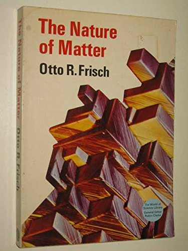 9780500100066: Nature of Matter (World of Science)