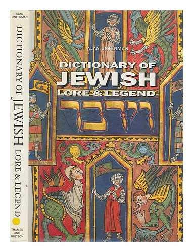 9780500110225: Dictionary of Jewish Lore & Legend