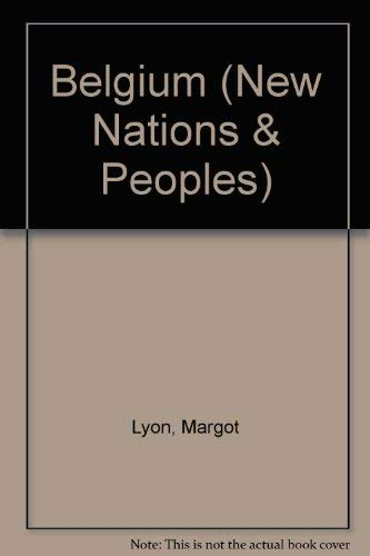 9780500120224: Belgium (New Nations & Peoples S.)