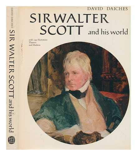 Sir Walter Scott and His World (Pictorial Biography) (0500130329) by David Daiches