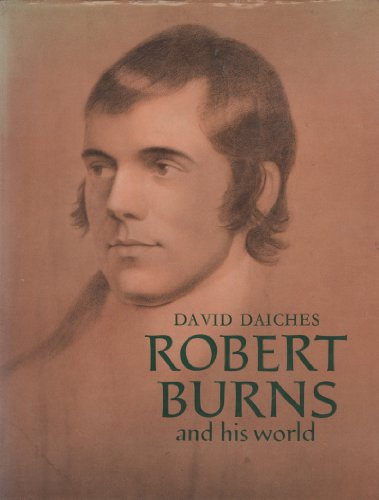 9780500130346: Robert Burns and His World (Pictorial Biography)