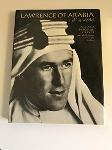 9780500130544: Lawrence of Arabia and His World (Pictorial Biography S.)
