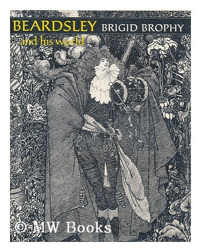 9780500130575: Beardsley and His World (Pictorial Biography)