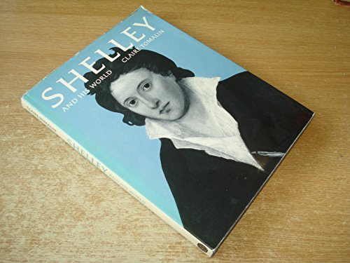 9780500130681: Shelley and His World (Pictorial Biography)
